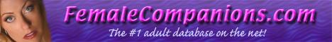 FemaleCompanions.Com - The Female Escort Directory!